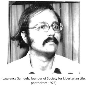 Lawrence Samuels, founder of Society for Libertarian Life, photo from 1975